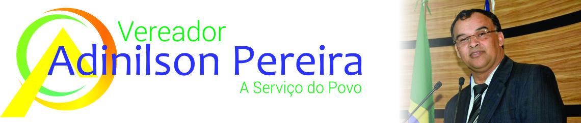 Vereador Adinilson Pereira